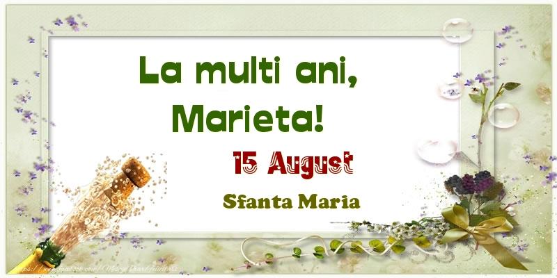 Felicitari de Ziua Numelui - La multi ani, Marieta! 15 August Sfanta Maria