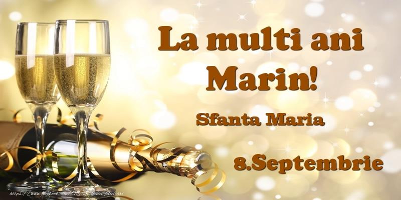 Felicitari de Ziua Numelui - 8.Septembrie Sfanta Maria La multi ani, Marin!