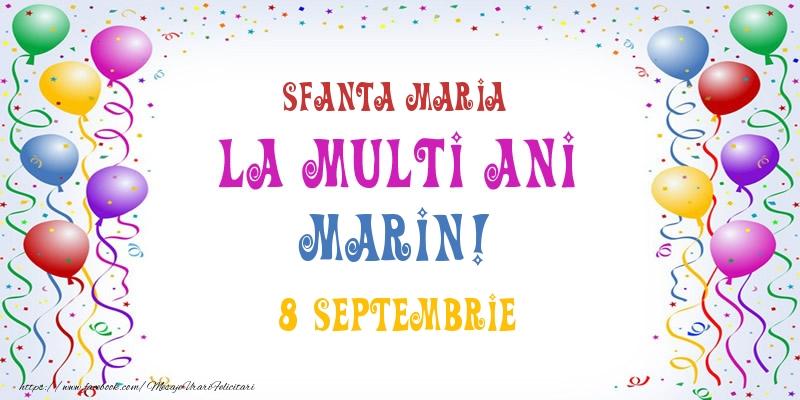 Felicitari de Ziua Numelui - La multi ani Marin! 8 Septembrie