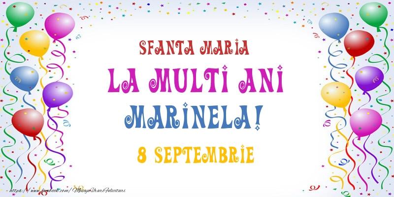 Felicitari de Ziua Numelui - La multi ani Marinela! 8 Septembrie