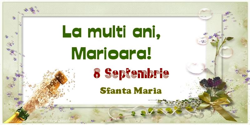 Felicitari de Ziua Numelui - La multi ani, Marioara! 8 Septembrie Sfanta Maria