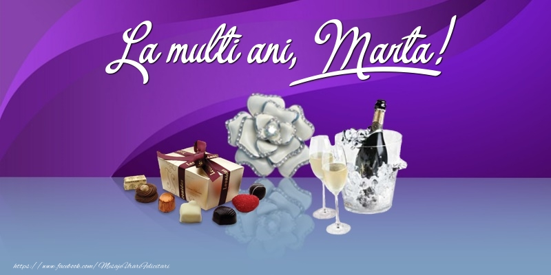 Felicitari de Ziua Numelui - La multi ani, Marta!