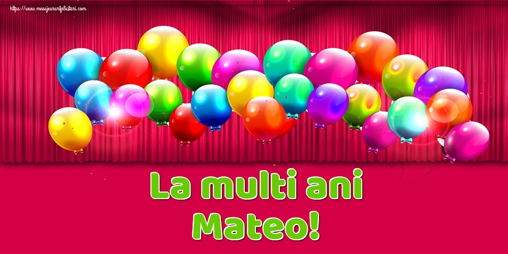 Felicitari de Ziua Numelui - La multi ani Mateo!