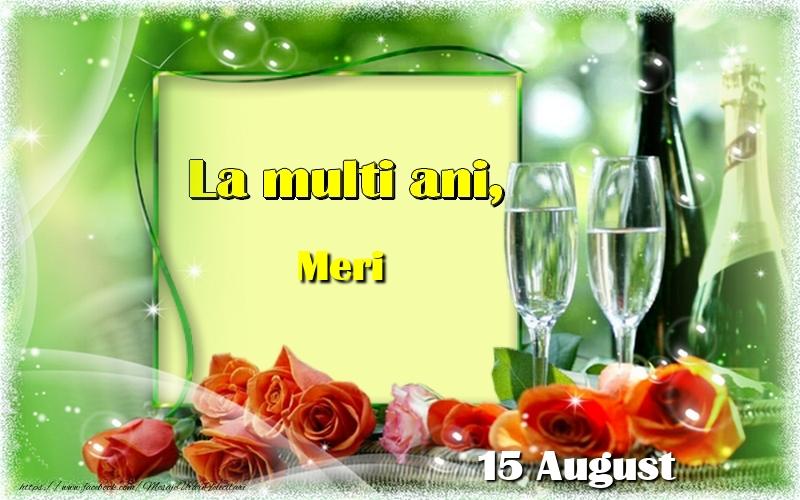 Felicitari de Ziua Numelui - Buon Onomastico Meri! 15 August