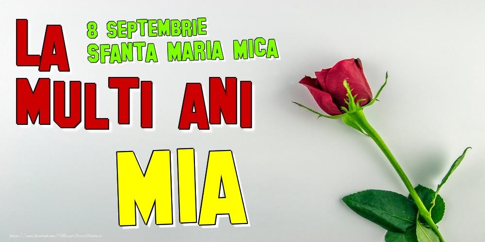 Felicitari de Ziua Numelui - 8 Septembrie - Sfanta Maria Mica - Buon Onomastico Mia!