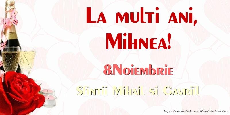 Felicitari de Ziua Numelui - La multi ani, Mihnea! 8.Noiembrie Sfintii Mihail si Gavriil