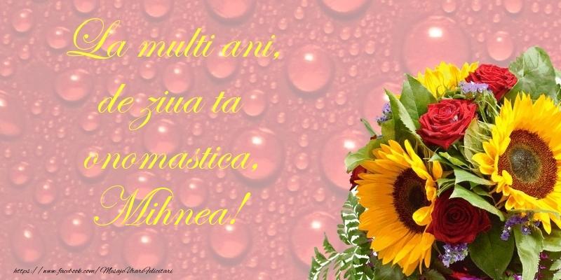 Felicitari de Ziua Numelui - La multi ani, de ziua ta onomastica, Mihnea