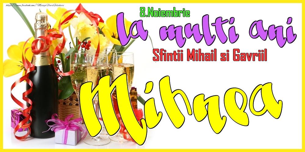 Felicitari de Ziua Numelui - 8.Noiembrie - La mulți ani Mihnea!
