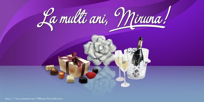 Felicitari de Ziua Numelui - La multi ani, Miruna!