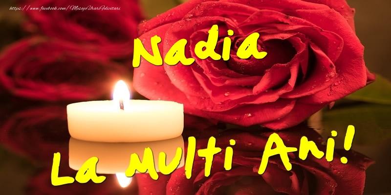 Felicitari de Ziua Numelui - Nadia La Multi Ani!