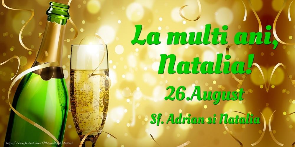 Felicitari de Ziua Numelui - La multi ani, Natalia! 26.August - Sf. Adrian si Natalia