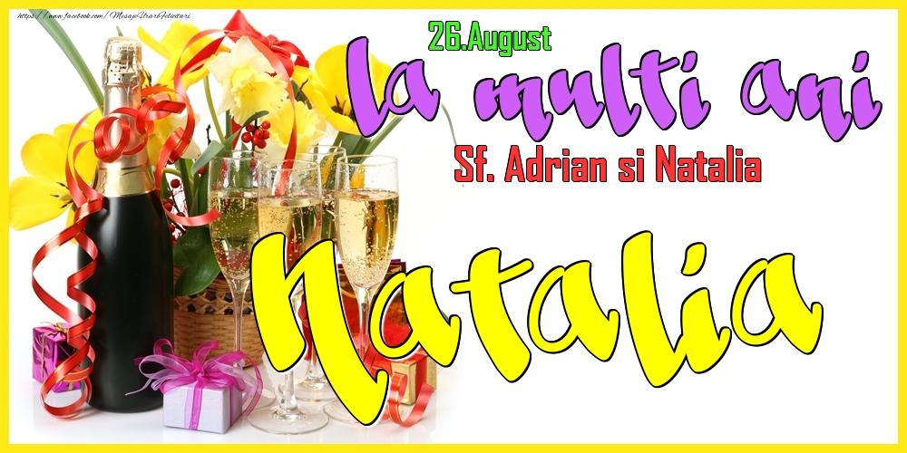 Felicitari de Ziua Numelui - 26.August - La mulți ani Natalia! - Sf. Adrian si Natalia