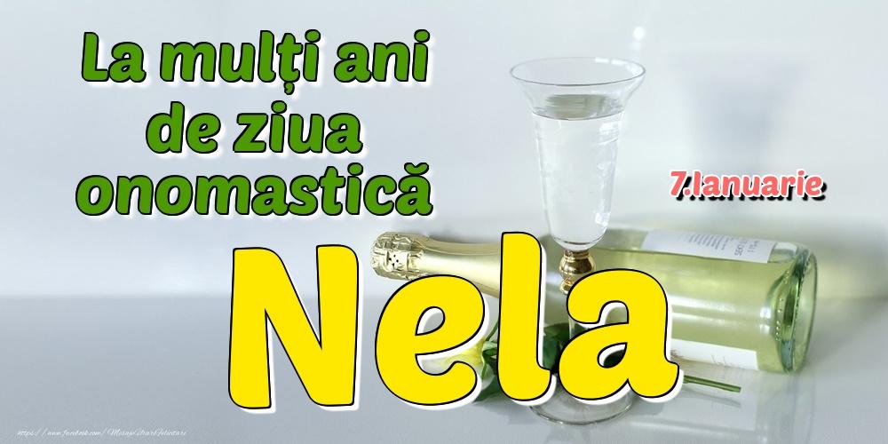 Felicitari de Ziua Numelui - 7.Ianuarie - La mulți ani de ziua onomastică Nela