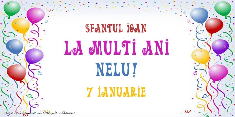 Felicitari de Ziua Numelui - La multi ani Nelu! 7 Ianuarie
