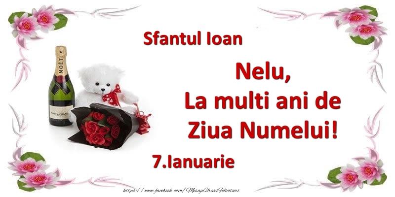 Felicitari de Ziua Numelui - Nelu, la multi ani de ziua numelui! 7.Ianuarie Sfantul Ioan