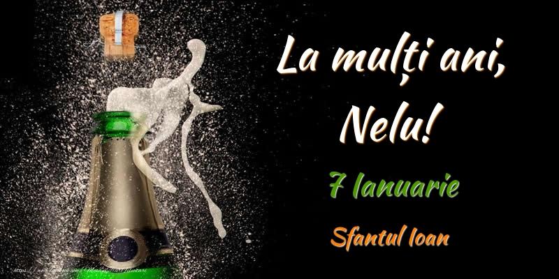 Felicitari de Ziua Numelui - La multi ani, Nelu! 7 Ianuarie Sfantul Ioan