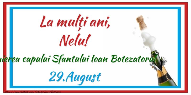 Felicitari de Ziua Numelui - La multi ani, Nelu! 29.August Taierea capului Sfantului Ioan Botezatorul