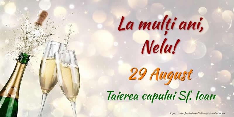 Felicitari de Ziua Numelui - La multi ani, Nelu! 29 August Taierea capului Sf. Ioan