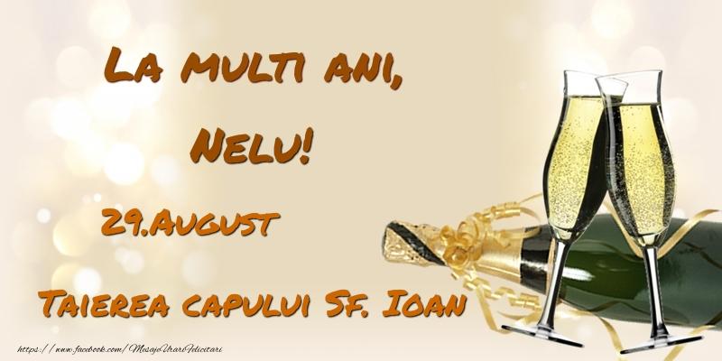 Felicitari de Ziua Numelui - La multi ani, Nelu! 29.August - Taierea capului Sf. Ioan