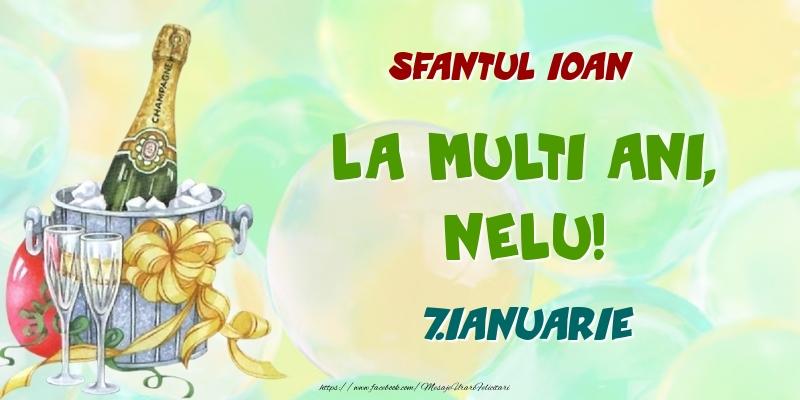 Felicitari de Ziua Numelui - Sfantul Ioan La multi ani, Nelu! 7.Ianuarie