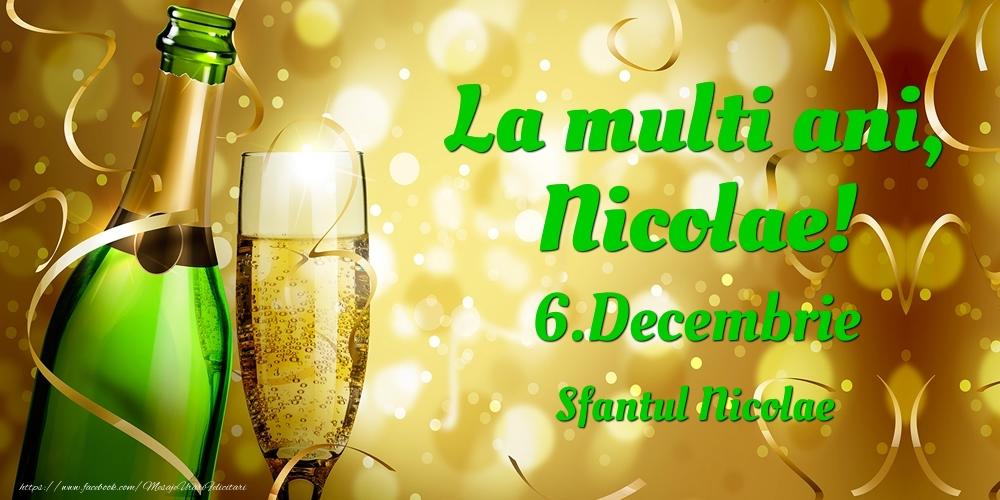 Felicitari de Ziua Numelui - La multi ani, Nicolae! 6.Decembrie - Sfantul Nicolae