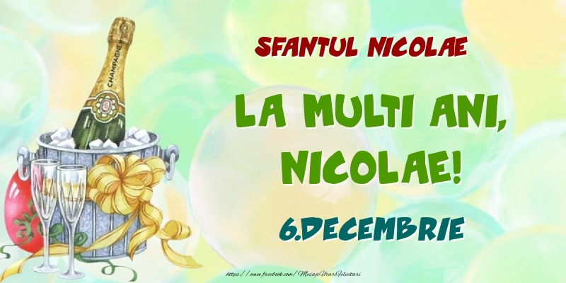 Felicitari de Ziua Numelui - Sfantul Nicolae La multi ani, Nicolae! 6.Decembrie