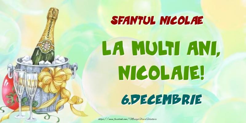 Felicitari de Ziua Numelui - Sfantul Nicolae La multi ani, Nicolaie! 6.Decembrie