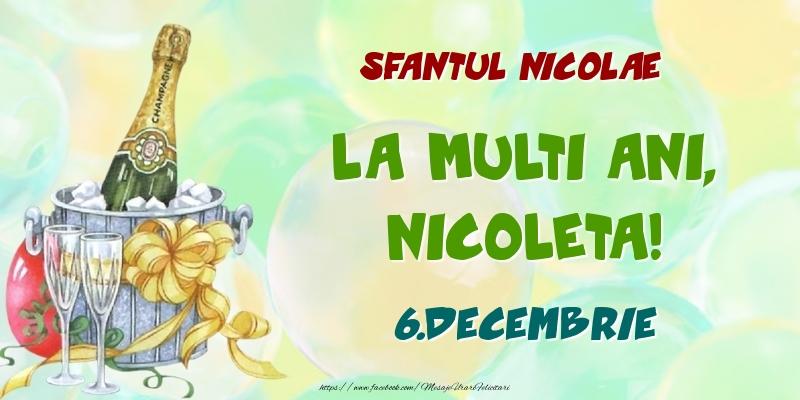 Felicitari de Ziua Numelui - Sfantul Nicolae La multi ani, Nicoleta! 6.Decembrie