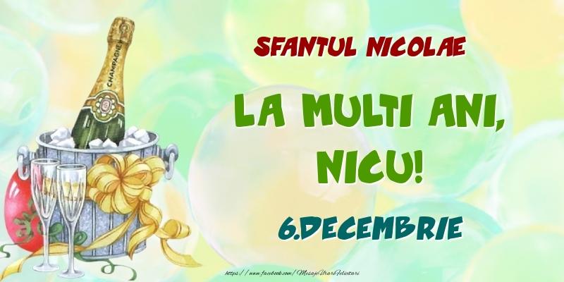 Felicitari de Ziua Numelui - Sfantul Nicolae La multi ani, Nicu! 6.Decembrie