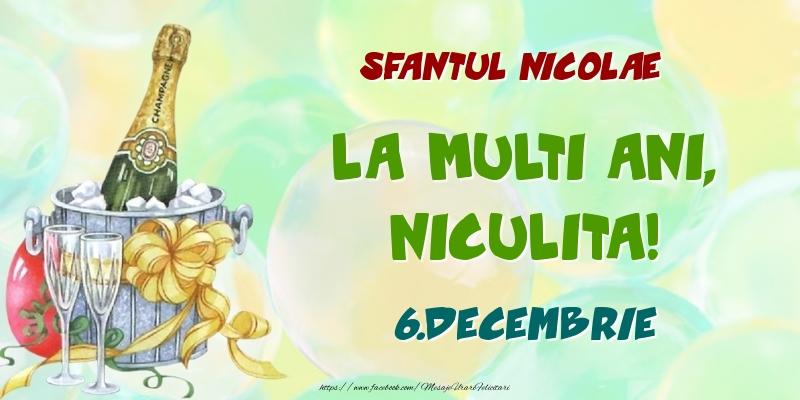 Felicitari de Ziua Numelui - Sfantul Nicolae La multi ani, Niculita! 6.Decembrie