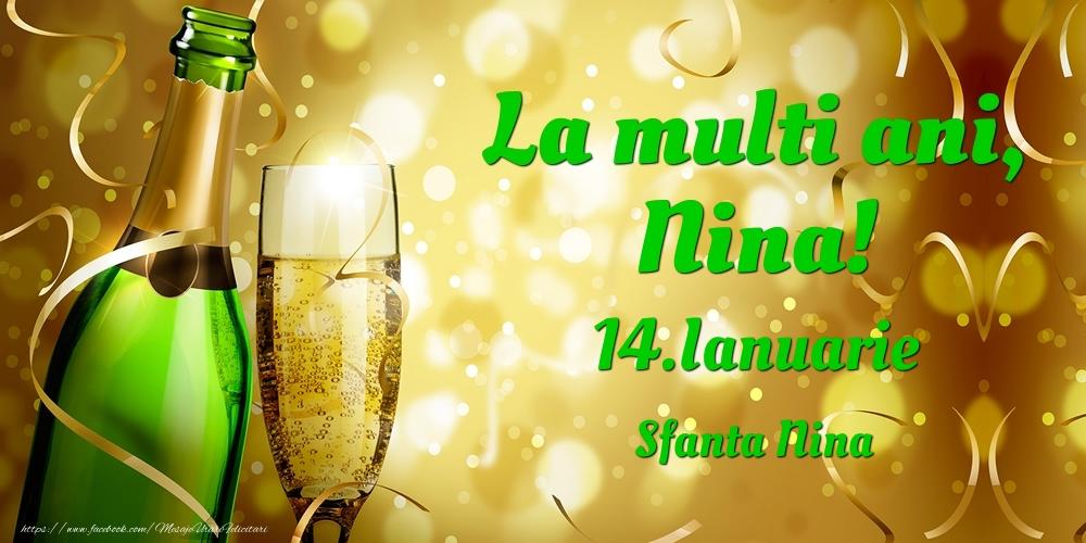 Felicitari de Ziua Numelui - La multi ani, Nina! 14.Ianuarie - Sfanta Nina