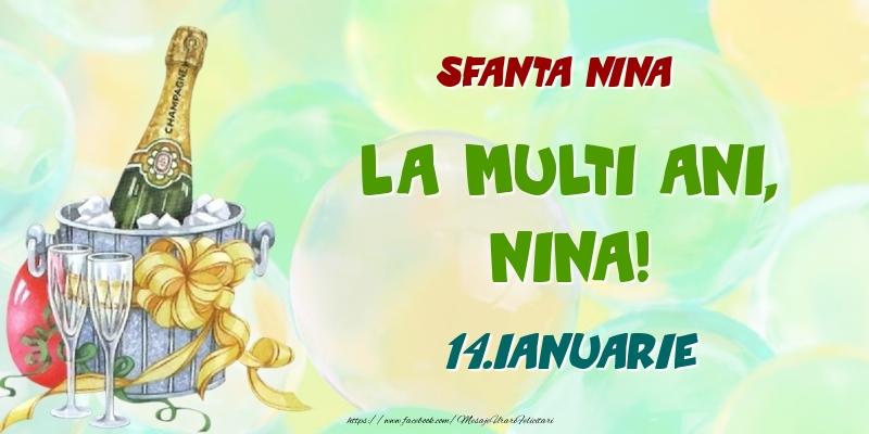 Felicitari de Ziua Numelui - Sfanta Nina La multi ani, Nina! 14.Ianuarie
