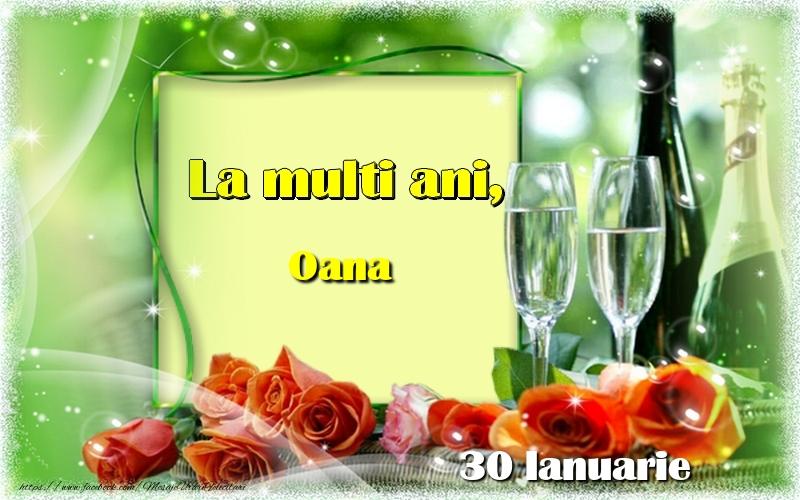 Felicitari de Ziua Numelui - La multi ani, Oana! 30 Ianuarie