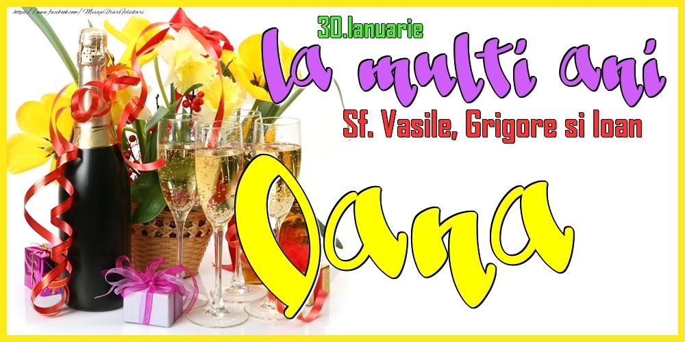 Felicitari de Ziua Numelui - 30.Ianuarie - La mulți ani Oana!