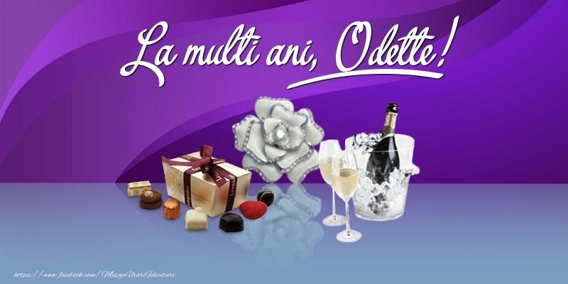 Felicitari de Ziua Numelui - La multi ani, Odette!