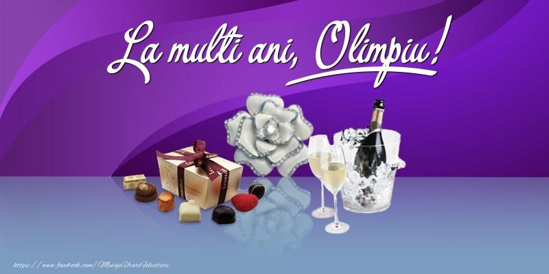 Felicitari de Ziua Numelui - La multi ani, Olimpiu!