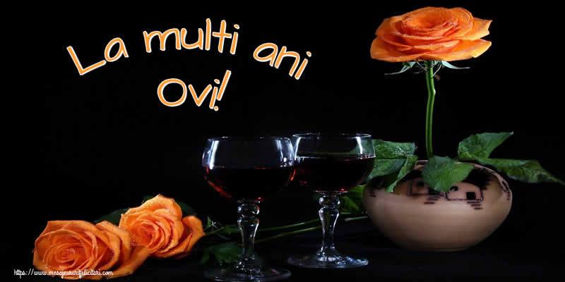 Felicitari de Ziua Numelui - La multi ani Ovi!