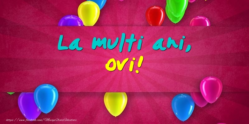 Felicitari de Ziua Numelui - La multi ani, Ovi!