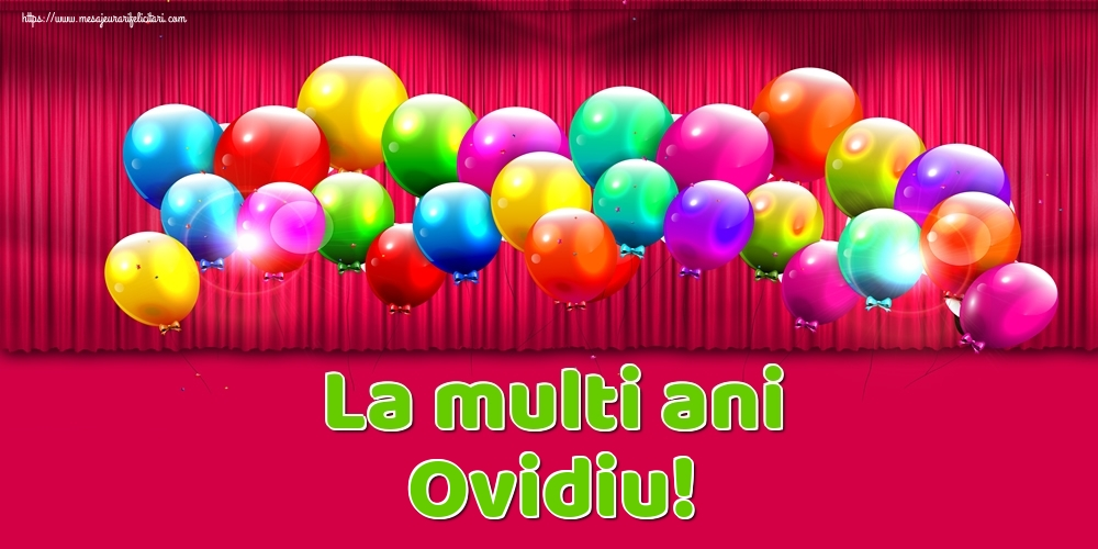 Felicitari de Ziua Numelui - La multi ani Ovidiu!