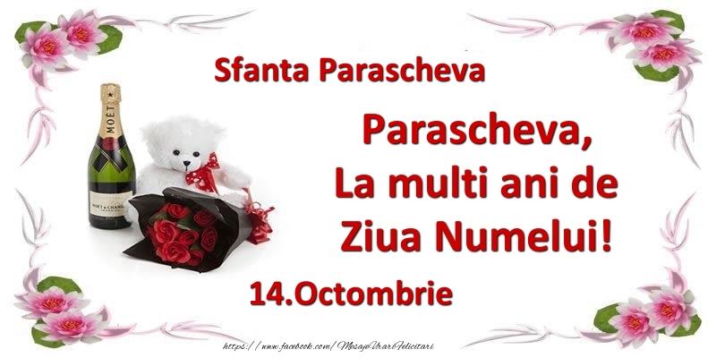 Felicitari de Ziua Numelui - Parascheva, la multi ani de ziua numelui! 14.Octombrie Sfanta Parascheva