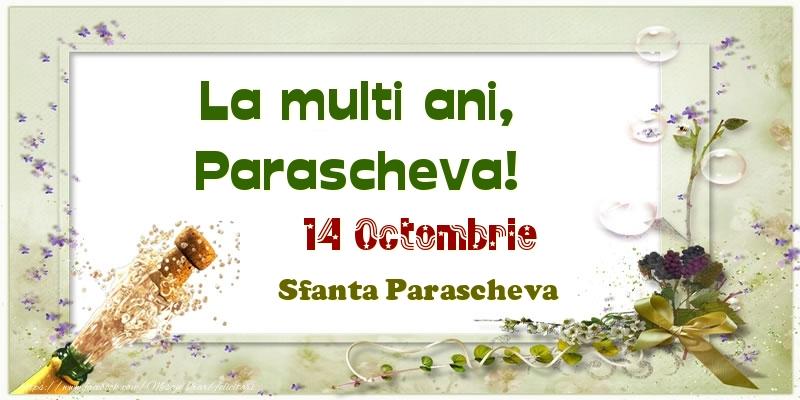 Felicitari de Ziua Numelui - La multi ani, Parascheva! 14 Octombrie Sfanta Parascheva