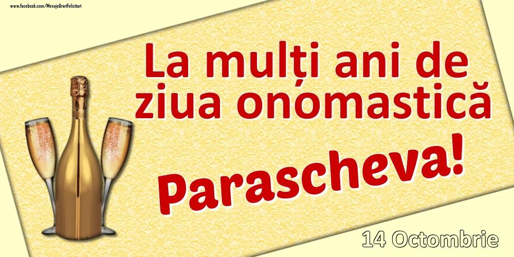Felicitari de Ziua Numelui - La mulți ani de ziua onomastică Parascheva! - 14 Octombrie