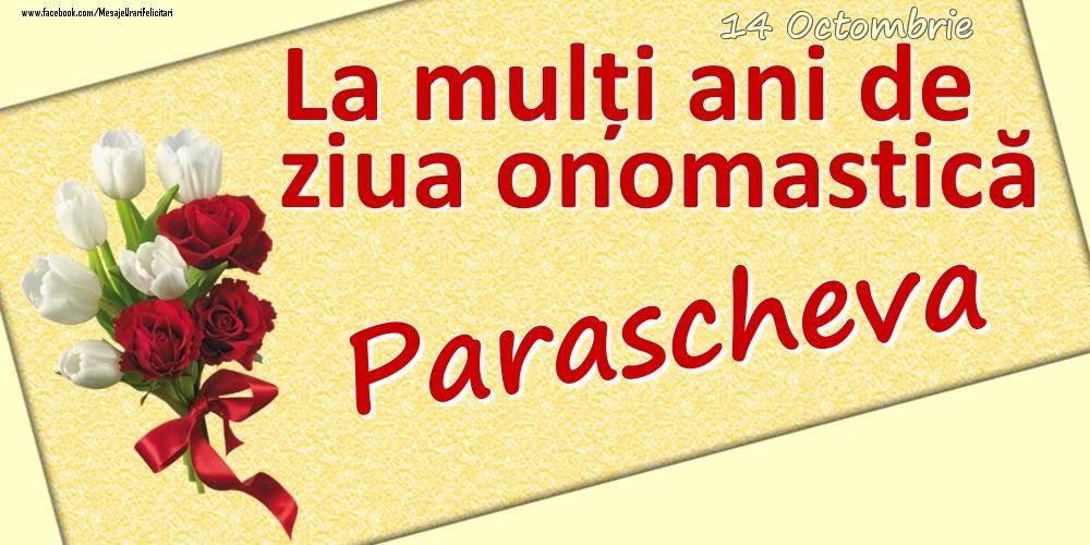 Felicitari de Ziua Numelui - 14 Octombrie: La mulți ani de ziua onomastică Parascheva