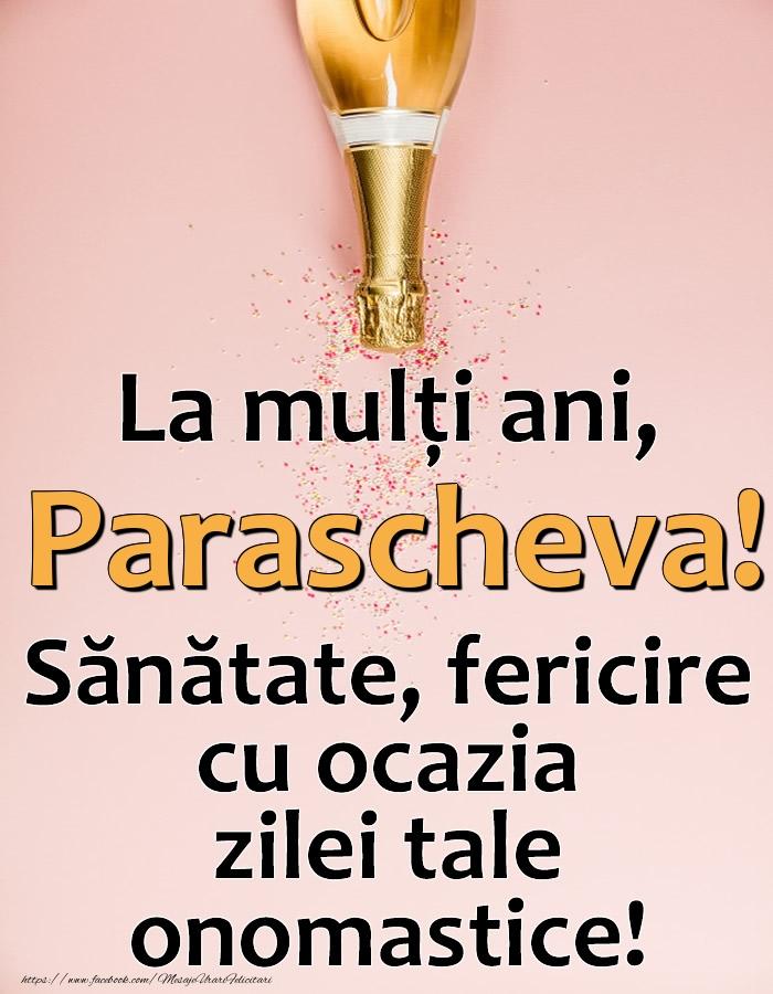 Felicitari de Ziua Numelui - La mulți ani, Parascheva! Sănătate, fericire cu ocazia zilei tale onomastice!