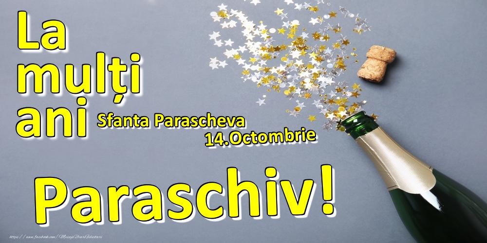 Felicitari de Ziua Numelui - 14.Octombrie - La mulți ani Paraschiv!  - Sfanta Parascheva