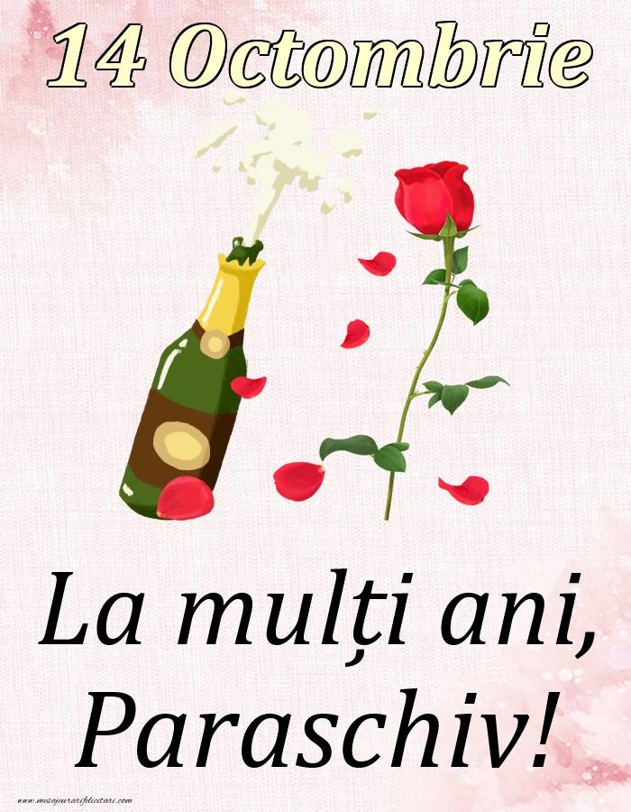 Felicitari de Ziua Numelui - La mulți ani, Paraschiv! - 14 Octombrie
