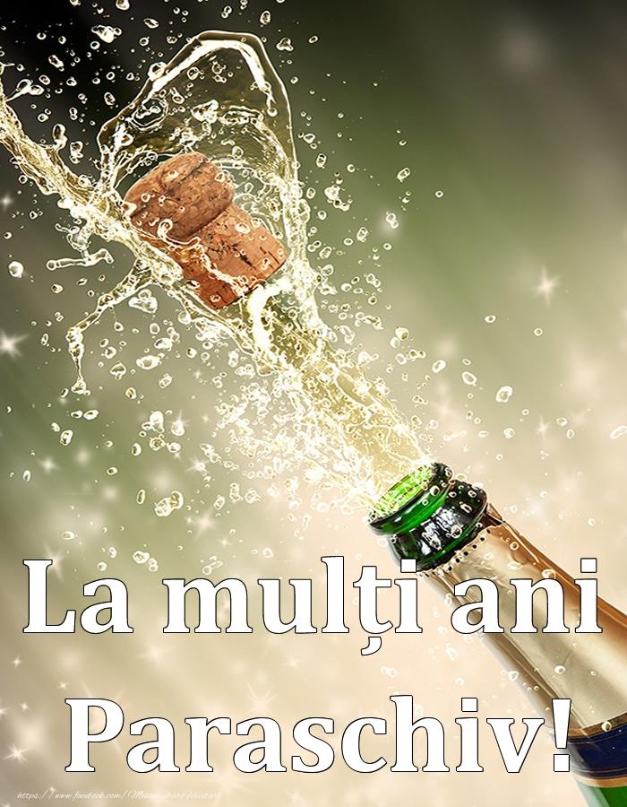Felicitari de Ziua Numelui - La mulți ani, Paraschiv!