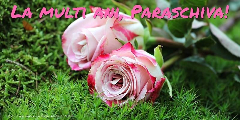 Felicitari de Ziua Numelui - La multi ani, Paraschiva!