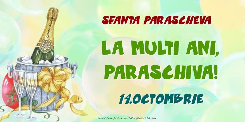 Felicitari de Ziua Numelui - Sfanta Parascheva La multi ani, Paraschiva! 14.Octombrie