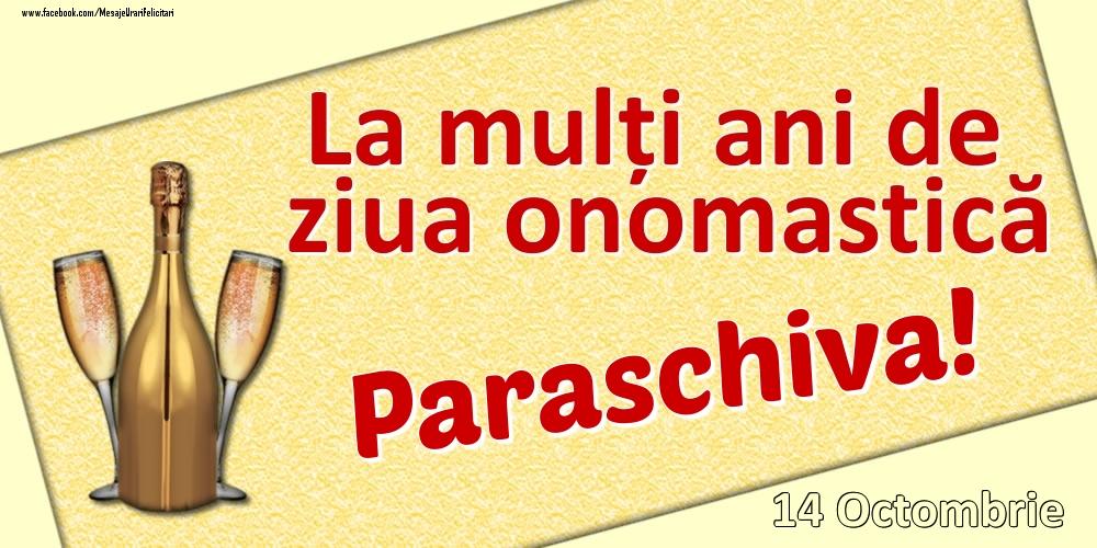 Felicitari de Ziua Numelui - La mulți ani de ziua onomastică Paraschiva! - 14 Octombrie